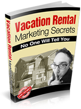 vacation rentals marketing secret tips for vacation rental owners advertise rentals